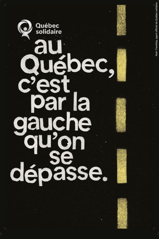 Au Québec, c'est par la gauche qu'on se dépasse